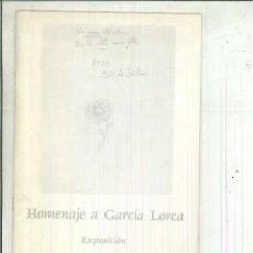 Libros de segunda mano: HOMENAJE A GARCÍA LORCA. EXPOSICIÓN. ARTISTAS DE LA CASA DE VELÁZQUEZ. Lote 61332003