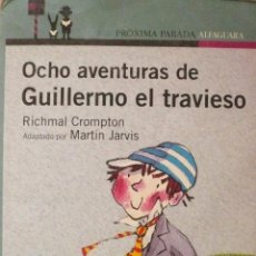 RICHMAL CROMPTON / OCHO AVENTURAS DE GUILLERMO EL TRAVIESO (D-1323)