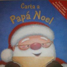 Libros de segunda mano: CARTA A PAPA NOEL GABY GOLDSACK CAROLINE PEDLER PARRAGON 2007 CON 2 SOBRES DE CARTA Y 4 CUARTILLAS. Lote 61360214