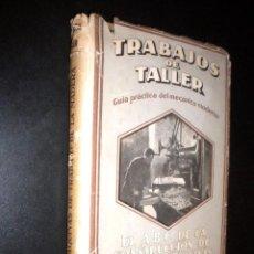Libros de segunda mano: TRABAJOS DE TALLER MECANICO MODERNO / EMIL KADLEC Y H. WICHMANN. Lote 61364887