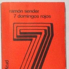 Libros de segunda mano: 7 DOMINGOS ROJOS. RAMÓN SENDER.. Lote 61414883
