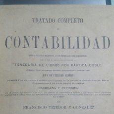 Libros de segunda mano: LIBRO TRATADO COMPLETO DE CONTABILIDAD 1878 TEJEDOR Y GONZALEZ. Lote 61424477