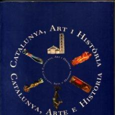 Libros de segunda mano: CATALUNYA, ART I HISTORIA /CATALUNYA ARTE E HISTORIA - ILUSTRADO - TEXTO CATALAN Y CASTELLANO *. Lote 61487095