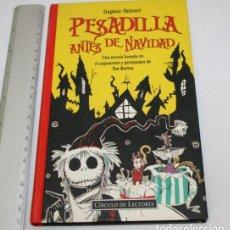 Libros de segunda mano: PESADILLA ANTES DE NAVIDAD CIRCULO DE LECTORES 1994, PORTADAS CARTEL DE LA PELICULA, LIBRO. Lote 135358769