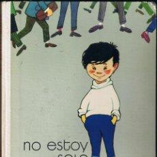 Livros em segunda mão: NO ESTOY SOLO - A JIMENEZ-LANDI. ILUSTRACIONES F. GOICO AGUIRRE - 1973 - TAPA DURA - AGUILAR. Lote 61492979