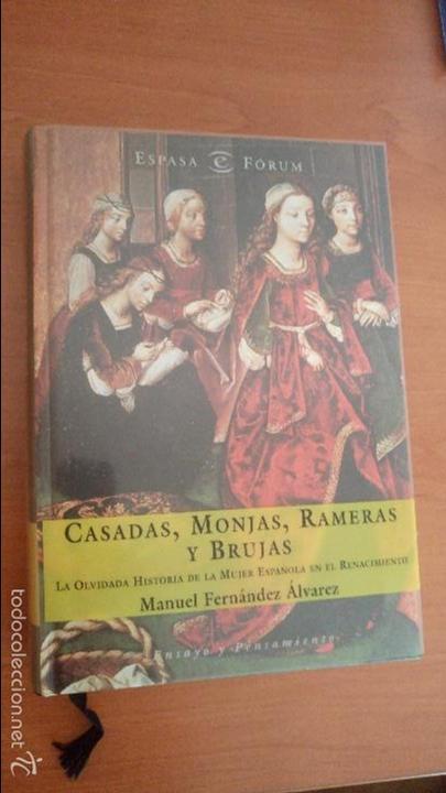 CASADAS, MONJAS, RAMERAS Y BRUJAS. MANUEL FERNÁNDEZ ÁLVAREZ 2002 (Libros de Segunda Mano - Ciencias, Manuales y Oficios - Otros)