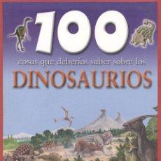 Libros de segunda mano: 100 COSAS SOBRE LOS DINOSAURIOS STEVE PARKER SUSAETA EDIC 48PAGINAS MADRID2009 LE1195. Lote 61528243