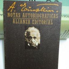 Libros de segunda mano: NOTA AUTOBIOGRAFICAS. ALBERT EINSTEIN. ED ALIANZA. Lote 61593884
