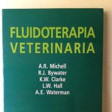 Libros de segunda mano: FLUIDOTERÁPIA VETERINARIA. ACRIBIA.. Lote 61596176