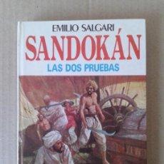 Libros de segunda mano: SANDOKÁN: LAS DOS PRUEBAS, DE EMILIO SALGARI. EDITORIAL MOLINO, 1976. EDICIÓN JUVENIL. Lote 61603948
