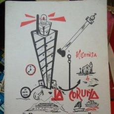 Libros de segunda mano: HISTORIA DE LA CORUÑA. JUAN MARTÍNEZ VILLAR. AÑO 1976 ILUSTRADO. Lote 61607592
