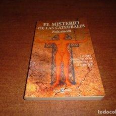 Libros de segunda mano: EL MISTERIO DE LAS CATEDRALES (FULCANELLI) PLAZA Y JANÉS 2001. Lote 61645280