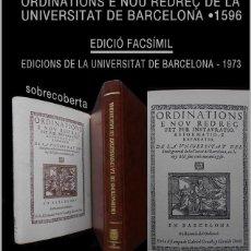 Libros de segunda mano: PCBROS - ORDENATIONS E NOU REDREÇ DE LA UNIVERSITAT DE BARCELONA 1596 - ED. FACSÍMIL 1973. Lote 61656532