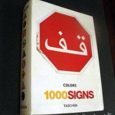 Libros de segunda mano: LIBRO 1000 SIGNOS SIGNS TASCHEN. 512 PAG. IMAGEN GRAFICA ANIMALES, HOMBRE, STOP, TRANSPORTE, PELIGRO. Lote 26657334