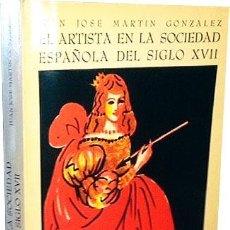 Libros de segunda mano: EL ARTISTA EN LA SOCIEDAD ESPAÑOLA DEL SIGLO XVII. (MARTÍN GONZÁLEZ) ENSAYOS ARTE CÁTEDRA. Lote 61728332