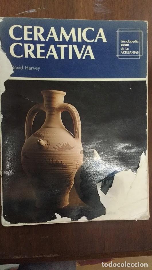 CERAMICA CREATIVA (Libros de Segunda Mano - Bellas artes, ocio y coleccionismo - Otros)