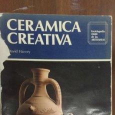 Libros de segunda mano: CERAMICA CREATIVA. Lote 61817704