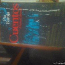 Libros de segunda mano: CUENTOS. PÍO BAROJA. Lote 61873348