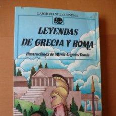 Libros de segunda mano: LEYENDAS DE GRECIA Y ROMA. LABOR BOLSILLO JUVENIL. Lote 61880552