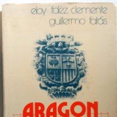 Libros de segunda mano: ARAGON NUESTRA TIERRA. Lote 61971120