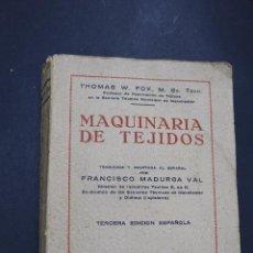 Libros de segunda mano: L- 3978. MAQUINARIA DE TEJIDOS, THOMAS FOX. 3ª EDICION, 1952.. Lote 61979196