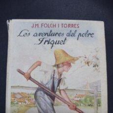 Libros de segunda mano: L- 3982. LES AVENTURES DEL POBRE FRIQUET, J.M. FOLCH I TORRES. 1947.. Lote 61984644