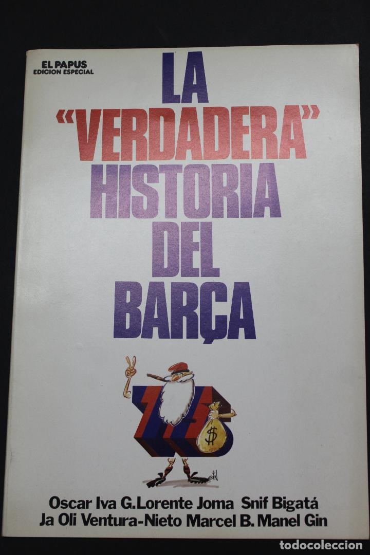 L- 3983. LA VERDADERA HISTORIA DEL BARÇA. 1973. (Libros de Segunda Mano - Bellas artes, ocio y coleccionismo - Otros)