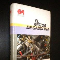 Libros de segunda mano: EL MOTOR DE GASOLINA / CEAC / ENCICLOPEDIA DEL AUTOMOVIL. Lote 61990704