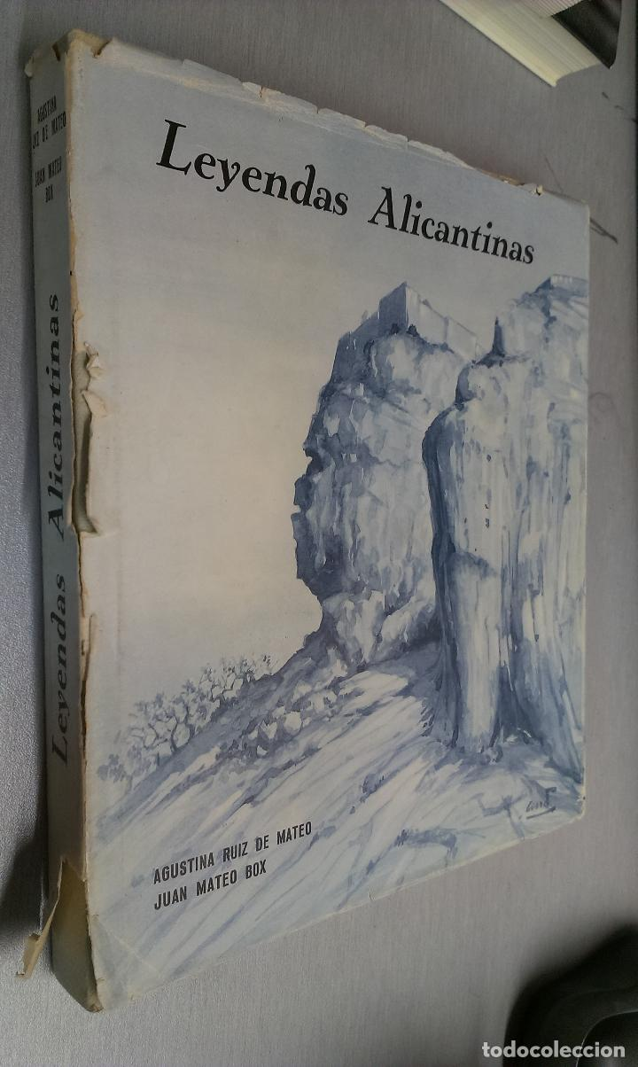 LEYENDAS ALICANTINAS / AGUSTINA RUIZ DE MATEO - JUAN MATEO BOX / ALICANTE 1965 (Libros de Segunda Mano - Historia - Otros)
