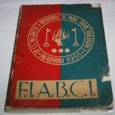 Libros de segunda mano: IX CONGRESO INTERNACIONAL INMOBILIARIO MADRID JUNIO 1958, F.I.A.B.C.I., LIBRO ANTIGUO. Lote 62092656