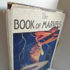 Libros de segunda mano: THE BOOK OF MARVELS (HENRY SMITH WILLIAMS) FUNK AND WAGNALLS COMPANY, USA, 1931. EN INGLES. Lote 62148092