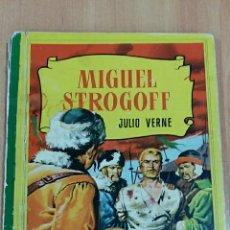 Libros de segunda mano: COLECCION CORINTO. MIGUEL DTROGOFF. JULIO VERNE. 1959. Lote 62138038