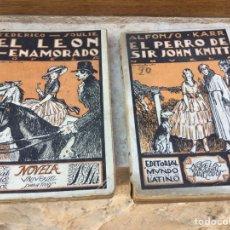 Libros de segunda mano: EL LEON ENAMORADO,EL PERRO DE SIR JOHN KNITT. EDITORIAL MUNDO LATINO.. Lote 62189846