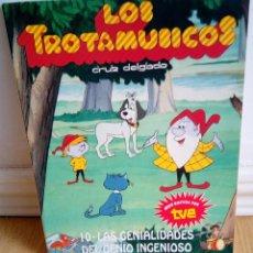 Libros de segunda mano: LOS TROTAMUSICOS 10 LAS GENIALIDADES DEL GENIO INGENIOSO,CRUZ DELGADO,GRUPO ANAYA 1989. Lote 62209124