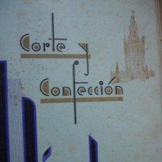 Libros de segunda mano: CARDOSO CURSO CORTE Y CONFECCION SEVILLA 1949.75 PG .FOLIO.. ILUSTRADO. Lote 62236044