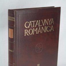 Libros de segunda mano: LIBRO EN CATALÁN - CATALUNYA ROMÀNICA. TOMO II. OSONA PARTE I / 1 - AÑOS 90. Lote 62257036