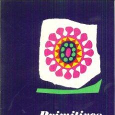 Libros de segunda mano: PRIMITIVOS ACTUALES DE AMÉRICA. CATÁLOGO GENERAL. . Lote 62287176