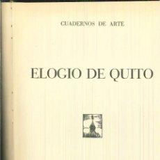 Libros de segunda mano: ELOGIO DE QUITO. ERNESTO LA ORDEN MIRACLE. Lote 62290980