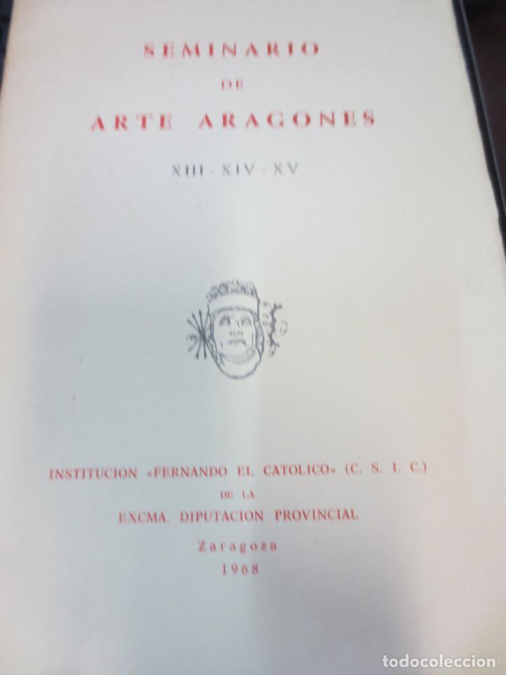 SEMINARIO DE ARTE ARAGONES Nº 13-14-15 ZARAGOZA AÑO 1968 (Libros de Segunda Mano - Bellas artes, ocio y coleccionismo - Otros)