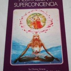 Libros de segunda mano: MEDITACION Y SUPERCONCIENCIA, BHAKTIVEDANTA BOOK TRUST 1993, LIBRO . Lote 62394948