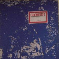 Libros de segunda mano: FRAGMENTOS REVISTA DE ARTE Nº 6 - MINISTERIO DE CULTURA, 1985, 1ª EDICION (EN MUY BUEN ESTADO). Lote 62405292