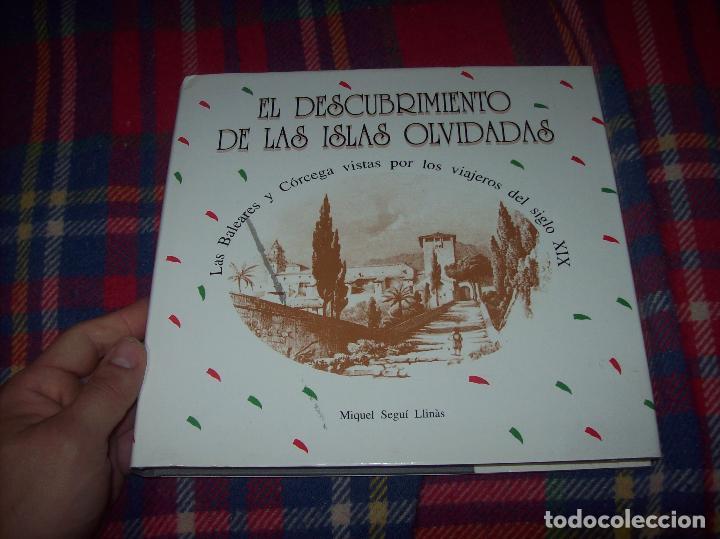 Libros de segunda mano: EL DESCUBRIMIENTO DE LAS ISLAS OLVIDADAS.LAS BALEARES Y CÓRCEGA VISTAS POR LOS VIAJEROS DEL S.XIX. - Foto 2 - 161072410