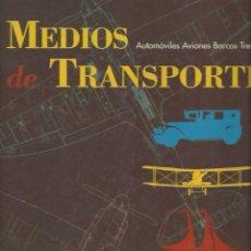Libros de segunda mano: MEDIOS DE TRANSPORTE. AUTOMÓVILES. AVIONES. BARCOS. TRENES. (COLECCIONABLE DE EL PAÍS. ALTEA, 1994). Lote 62542008