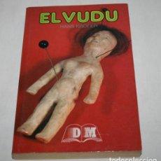Libros de segunda mano: EL VUDU, HANS KROFER, DALMAU SOCIAS 1988 ? LIBRO DE MAGIA. Lote 62554376
