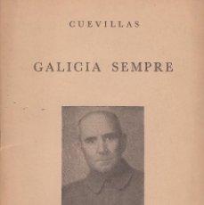 Libros de segunda mano: GALICIA SIEMPRE. CUEVILLAS. DÍA DAS LETRAS GALEGAS, 1968. GALAXIA (1968). Lote 62616836