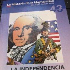 Libros de segunda mano: LA INDEPENDENCIA AMERICANA ESTADOS UNIDOS Nº 43 EDIT BIBLIOTECA EL MUNDO AÑO 2004. Lote 62863988