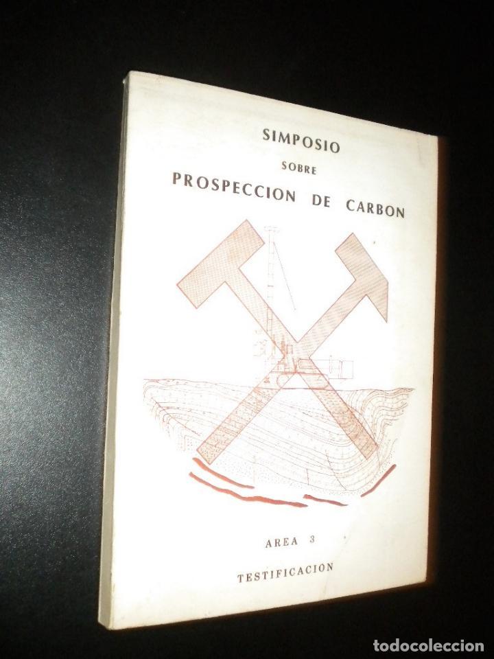 Sobre prospeccion de carbon simposio comprar en todocoleccion 62872520 - Libreria segunda mano online ...