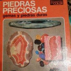 Libros de segunda mano: PIEDRAS PRECIOSAS. GEMAS Y PIEDRAS DURAS. DOCUMENTAL EN COLOR. Lote 63025540
