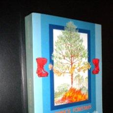 Libros de segunda mano: INCENDIOS FORESTALES / DANTE ARTURO RODRIGUEZ TREJO. Lote 63112452