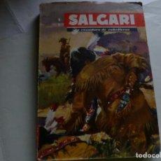 Libros de segunda mano: SALGARI Nº 1, EDI. MOLINO , LA CAZADORA DE CABELLERAS, 160 PGS TAPA BLANDA. Lote 63182868